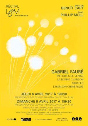 Affiche Recital Gabriel Faure - 6-9 avril 2017